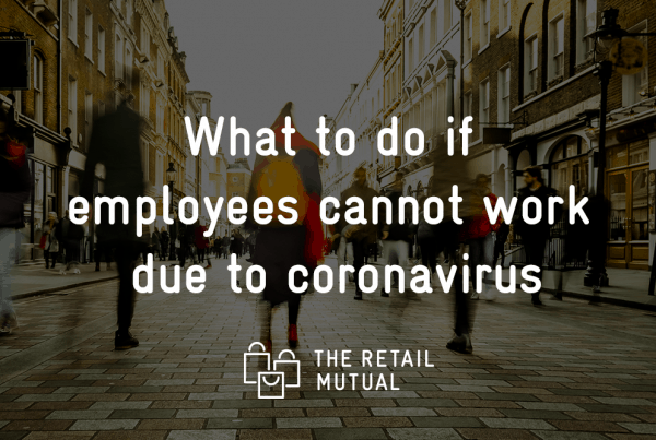 High street image with text over top what to do if employees cannot work due to coronavirus