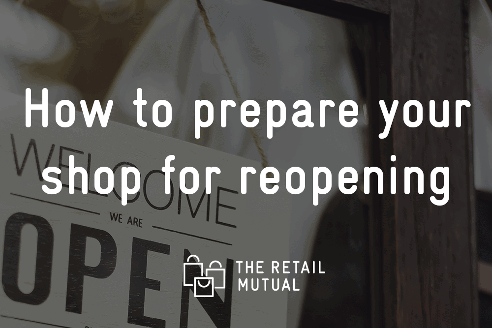Open sign with text how to prepare your shop for reopening