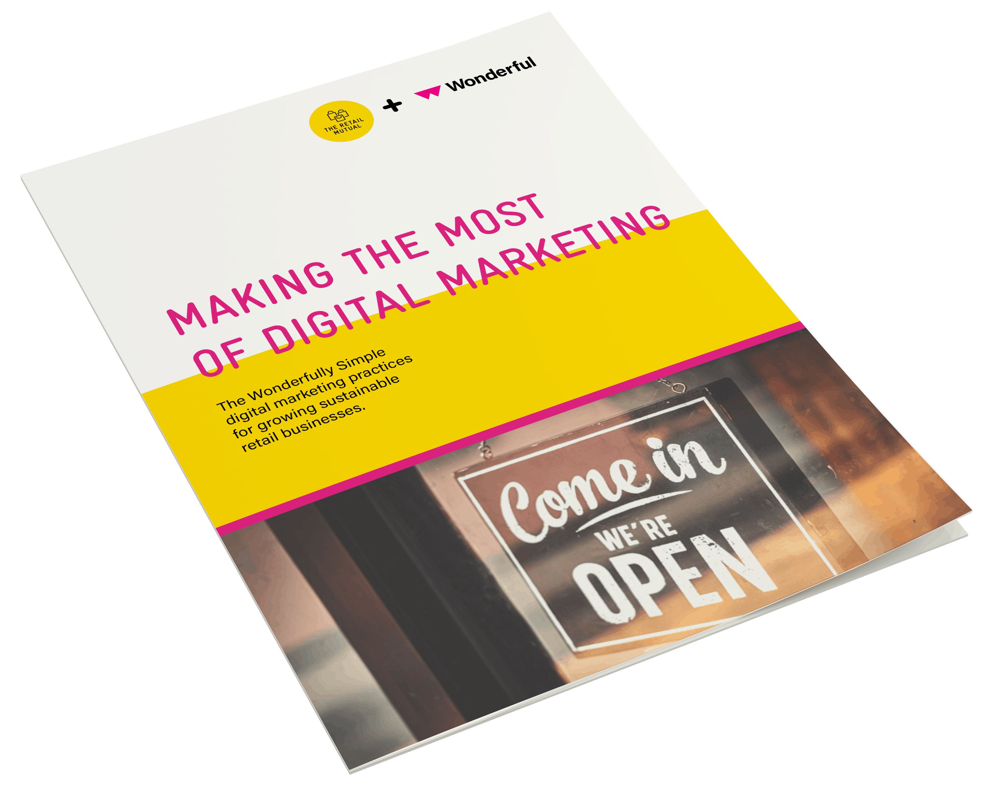 Digital Marketing Guide for Independent Retailers by Wonderful and The Retail Mutual